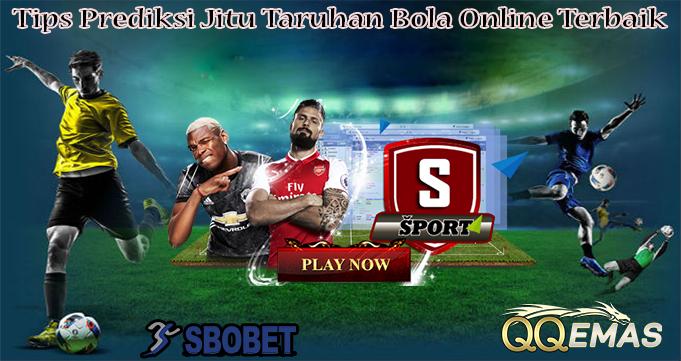 Tips Prediksi Jitu Taruhan Bola Online Terbaik